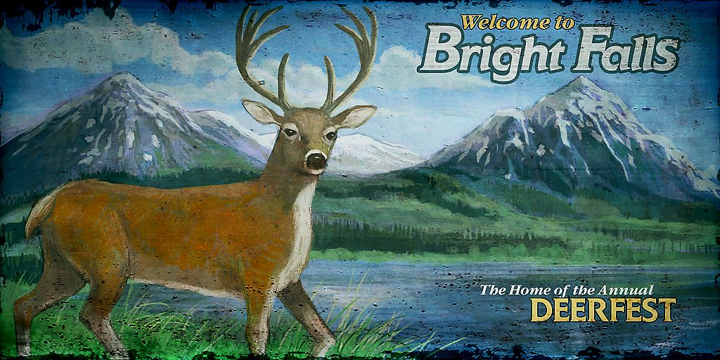 Welcome to Bright Falls - The Home of the Annual Deerfest